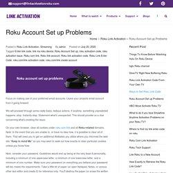 Roku Account Set Up Problems