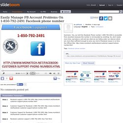 Easily Manage FB Account Problems On 1-850-792-2491 Facebook phone number
