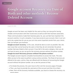 Google account Recovery via Date of Birth and other methods