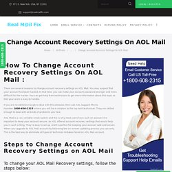 Change Account Recovery Settings On AOL Mail Tech 1800-608-2315