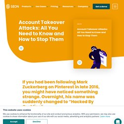 Account Takeover Attacks - What you need to know to stop them