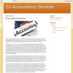 CJ Accountancy Services: Build Yourself A Strong Case
