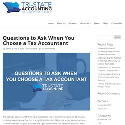 Questions to Ask When You Choose a Tax Accountant