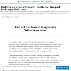 Find out the Reasons to Appoint a Skilled Accountant – Bookkeeping services Greenacre