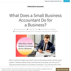 What Does a Small Business Accountant Do for a Business? – interactive accounts