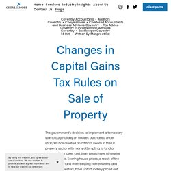 Changes in Capital Gains Tax Rules on Sale of Property