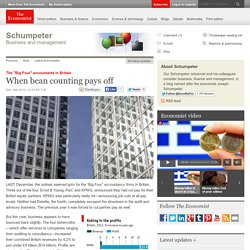 """The """"Big Four"""" accountants in Britain: When bean counting pays off"""