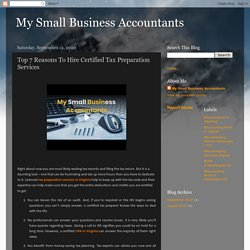 My Small Business Accountants: Top 7 Reasons To Hire Certified Tax Preparation Services