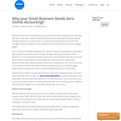Why your Small Business Needs Xero Online Accounting? Xero Accountants
