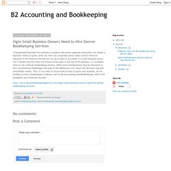 Signs Small Business Owners Need to Hire Denver Bookkeeping Services
