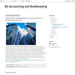 Why Efficient Bookkeeping Is an Important Part of Property Management