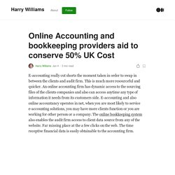 Online Accounting and bookkeeping providers aid to conserve 50% UK Cost
