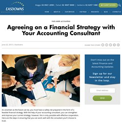 Agreeing on a Financial Strategy with Your Accounting Consultant -