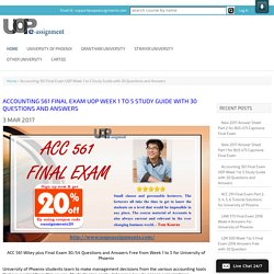 Accounting 561 Final Exam UOP Week 1 to 5 Study Guide with 30 Questions and Answers