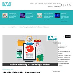 Mobile Friendly Accounting Services for Efficiency of Businesses