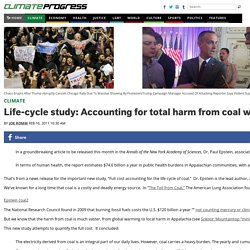 "Life-cycle study: Accounting for total harm from coal would add ""close to 17.8¢/kWh of electricity generated"""
