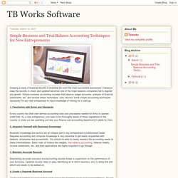 TB Works Software: Simple Business and Trial Balance Accounting Techniques for New Entrepreneurs