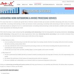 Accounting Work Outsourcing & Outsource Invoice Processing