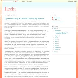 Hecht: Tips On Choosing Accounting Outsourcing Services