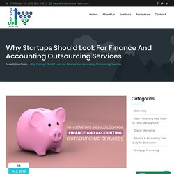 Why Startups Should Look For Finance And Accounting Outsourcing Services