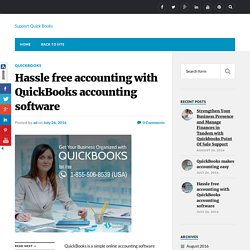 Hassle free accounting with QuickBooks accounting software - Support Quick Books