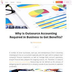 Why is Outsource Accounting Required in Business to Get Benefits? - V Ramaratnam