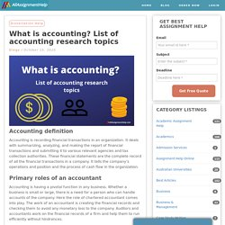 What is accounting? List of accounting research topics