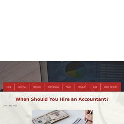 When Should You Hire an Accountant?