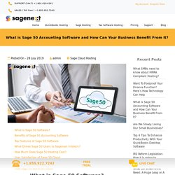 What is Sage 50 Accounting Software & It's Benefits?