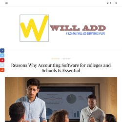 Accounting software is beneficial for colleges & Universities