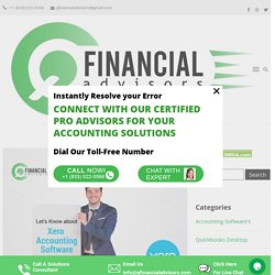 Let's know about Xero Accounting Software - Q Financial Advisors