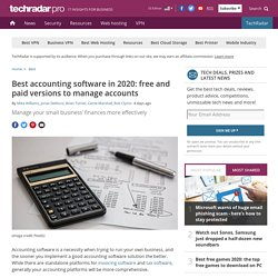 Best accounting software in 2020: free and paid versions to manage accounts