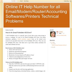 Online IT Help Number for all Email/Modem/Router/Accounting Softwares/Printers Technical Problems: How to fix Gmail Forbidden 403 Error?