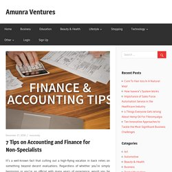 7 Tips on Accounting and Finance for Non-Specialists - Amunra Ventures