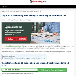 """FIX Error """"Sage 50 Accounting has stopped working"""" Windows 10: 1844 313 4856"""
