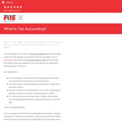 A Guide To What Is Tax Accounting, Accounting and Taxation Advisory