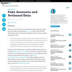 Fake Accounts and Artisanal Data - Bloomberg View