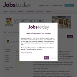 Accounts Assistant job with Stowe School