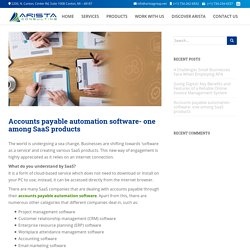 Accounts Payable Automation Software- One Among SaaS Products