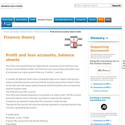 Profit and loss accounts, balance sheets Accounts business studies and business english
