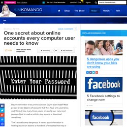 One secret about online accounts every computer user needs to know
