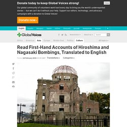 Read First-Hand Accounts of Hiroshima and Nagasaki Bombings, Translated to English