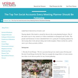 The Top Ten Social Accounts Every Meeting Planner Should Be Following