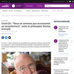 """Covid-19 : """"Nous ne sommes pas accoutumés au recueillement"""", selon le philosophe Nicolas Grimaldi"""