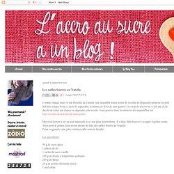 L'Accro au sucre a un blog: Les sablés fourrés au Nutella