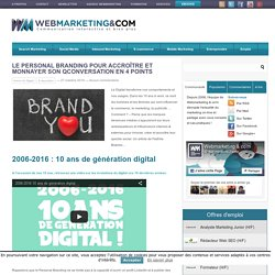 ▷ Le Personal Branding pour accroître et monnayer son QConversation en 4 points #AvenirDigital #10ansWebCom