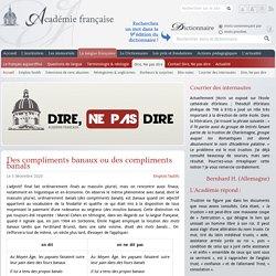 Académie française : Dire, Ne pas dire