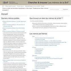 Accueil - Chercher & trouverLes mémos de la BnF