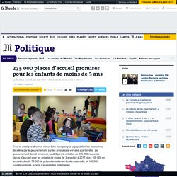 275 000 places d'accueil promises pour les enfants de moins de 3 ans