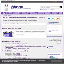 Accueil du portail - Bac 2015, des ressources pour préparer vos élèves au bac
